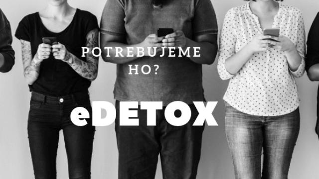 Chytré telefóny, leniví ľudia a možné riešenie v podobe slovenského eDetoxu